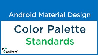 #2.7 Android Material Design Color Standards by Google for Android App Development