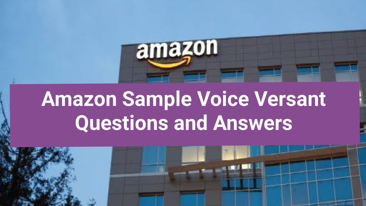 Amazon Sample Voice Versant Questions with Answers - YouTube