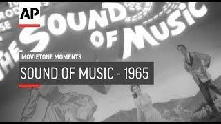 Sound of Music - 1965 | Movietone Moment | 28 Jun 19
