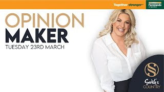 OPINION MAKER | 23 March 2021