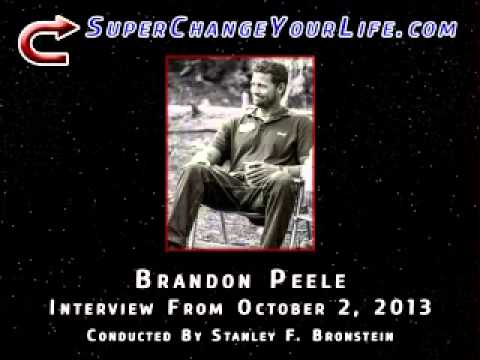 Stanley Bronstein Interviews Brandon Peele - SuperChangeYourLife.com