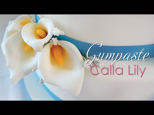 Gumpaste Calla Lily Tutorial