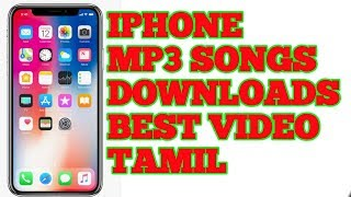 How To Iphone Download Mp3 Songs Tamil