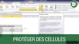 Protéger des cellules de la modification sur Excel