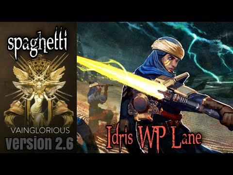 spaghetti | Idris WP Lane - Vainglory hero gameplay from a pro player