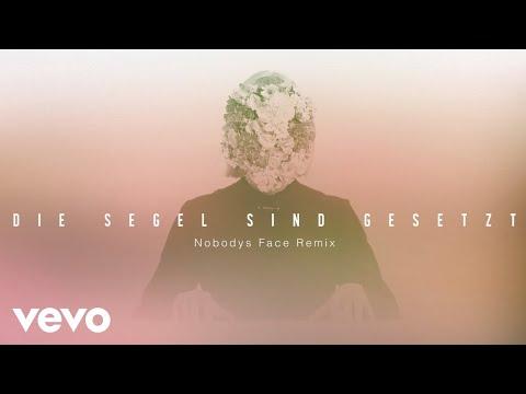 LEA - Die Segel sind gesetzt Nobodys Face Remix