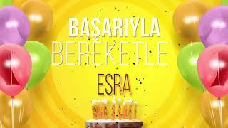 İyi ki doğdun ESRA- İsme Özel Doğum Günü Şarkısı (FULL VERSİYON)