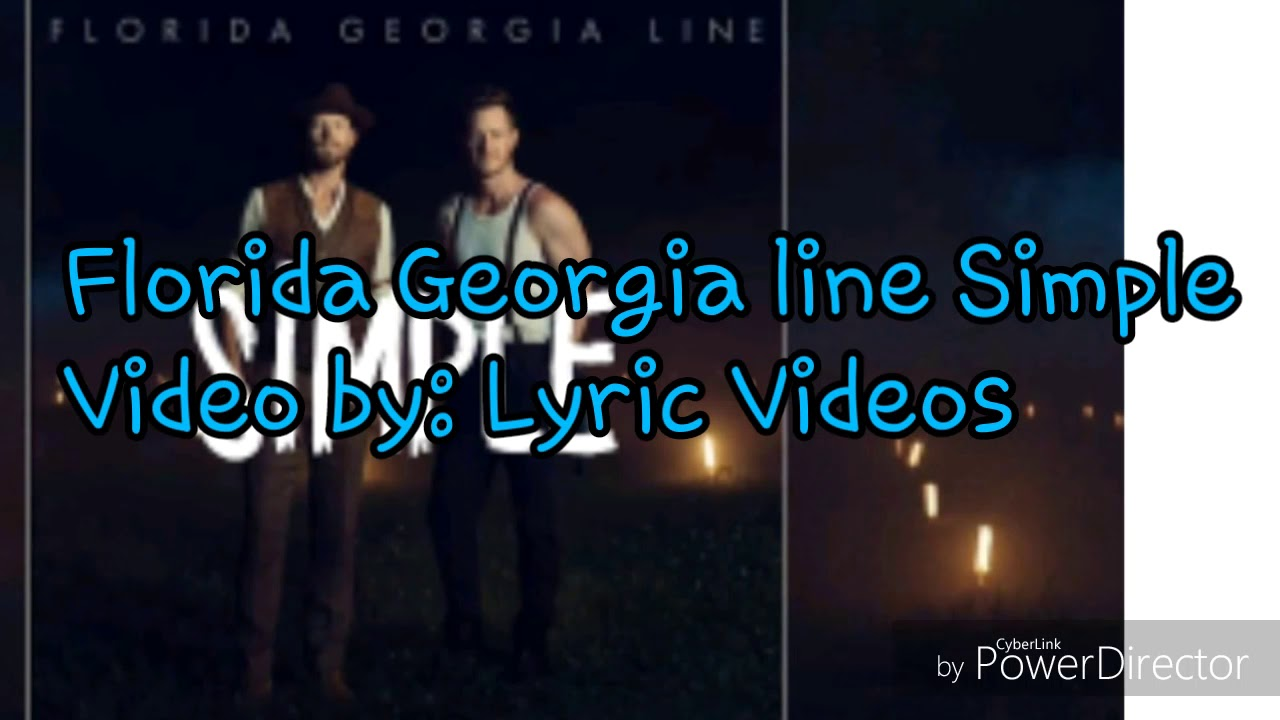 Florida Georgia Line Simple Lyrics Youtube