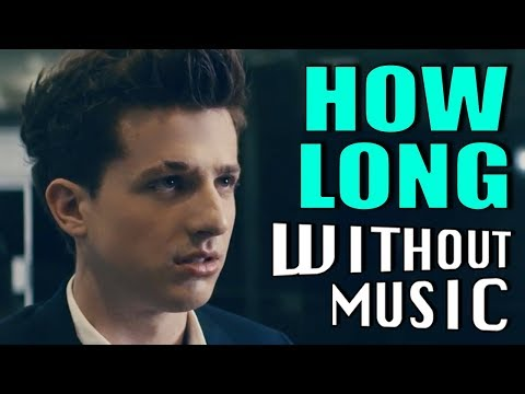 HOW LONG - Charlie Puth (#WITHOUTMUSIC parody)