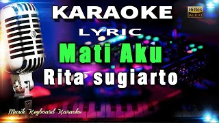 Mati Aku Karaoke Tanpa Vokal