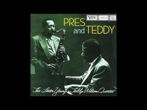Lester Young Teddy Wilson PRES RETURNS