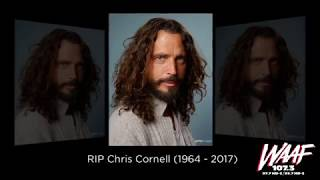 WAAF pays Tribute to Chris Cornell