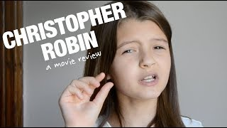 Christopher Robin: a movie review by 10-year-old MissObservation