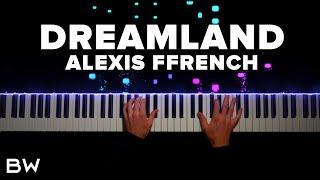 Alexis Ffrench - Dreamland | Piano Cover by Brennan Wieland