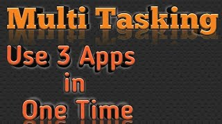 How to Use Multitasking in All Android Version
