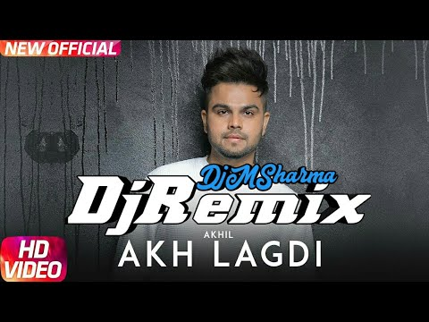 Akhil | Akh Lagdi DjRemix (Official Video) | Desi Routz | True Makers | Latest Punjabi Song 2018