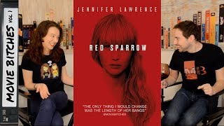 Red Sparrow | Movie Review | MovieBitches Ep 183