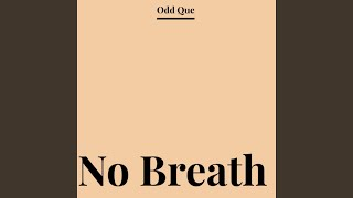 No Breath