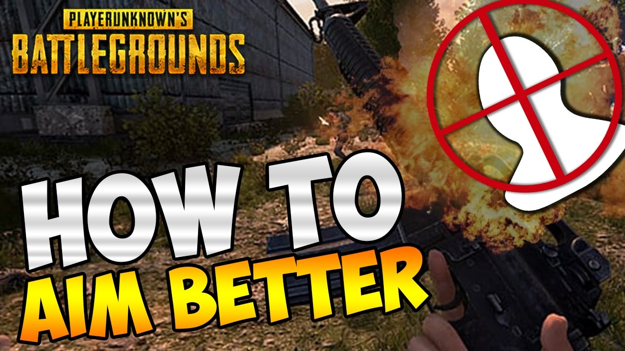 HOW TO AIM BETTER IN PLAYERUNKNOWN'S BATTLEGROUNDS: AIMING