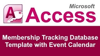 Microsoft Access Membership Tracking Database Template with Event Calendar