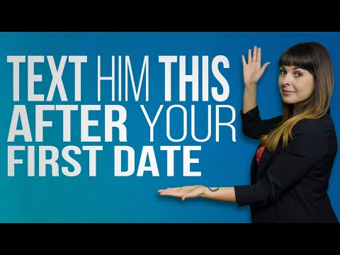 When to text him after first date