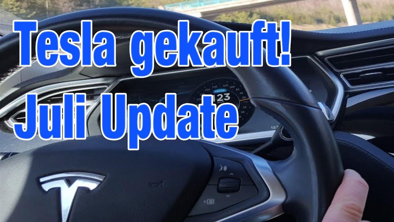 Tesla gekauft! - Depotupdate Juli 2020 - Traum vom Elektroauto