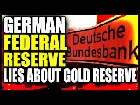 German Federal Bank Says a Lie About Gold Reserve