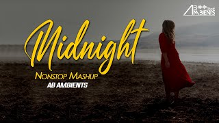 Best Of Midnight Mashup | AB AMBIENTS | NonStop Jukebox