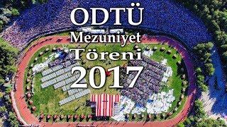 ODTÜ Mezuniyet Töreni - 2017