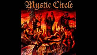 Mystic Circle - Open the Gates of Hell (Full album HQ)