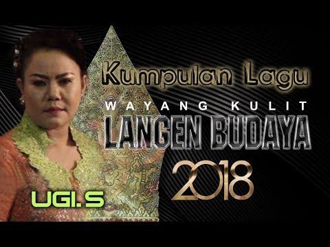 Kumpulan Lagu Wayang Kulit Langen Budaya 2018 - UGI. S