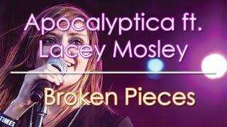 apocalyptica ft lacey mosley broken pieces subtitulado en español hd