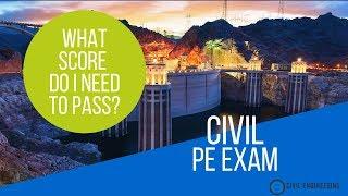 What Score Do You Need to Pass the Civil PE Exam?