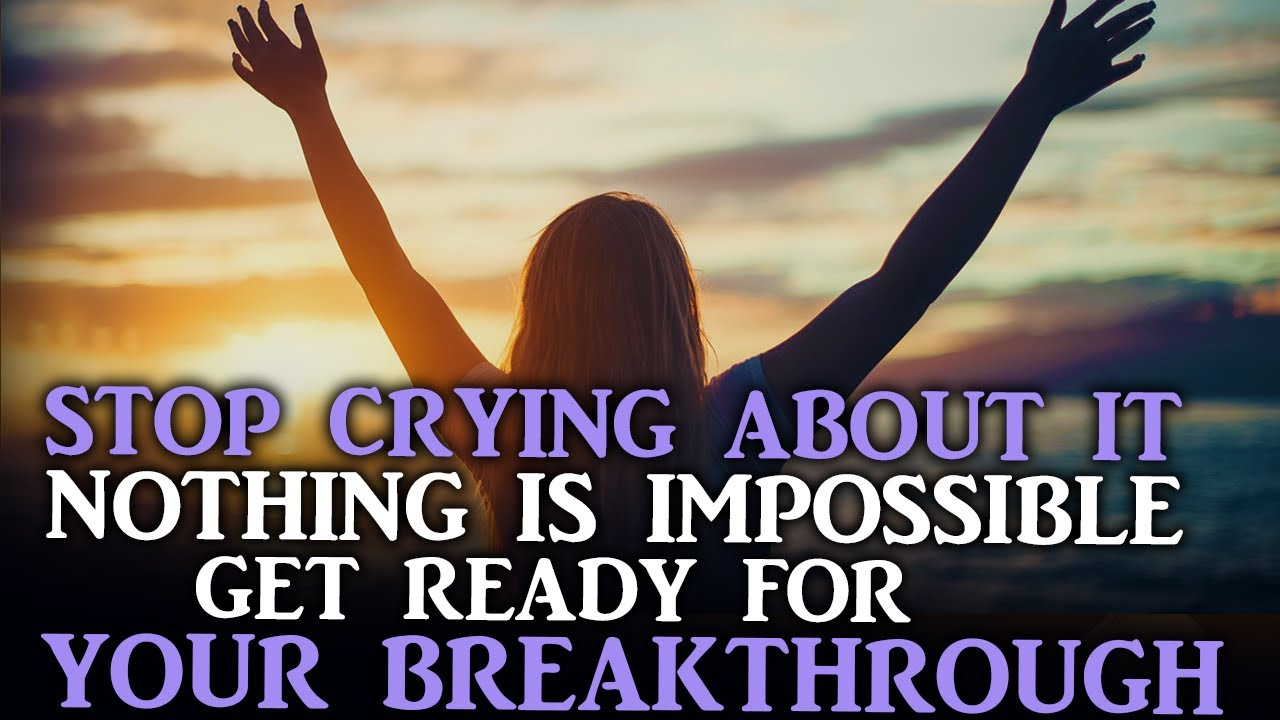 IT'S YOUR SEASON FOR BREAKTHROUGH GOD CAN DO WHAT NO MAN CAN DO - Powerful Motivational Video