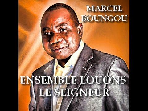 Ensemble louons le Seigneur - Marcel Boungou / Gospel / Louange Française / Chant +Parole