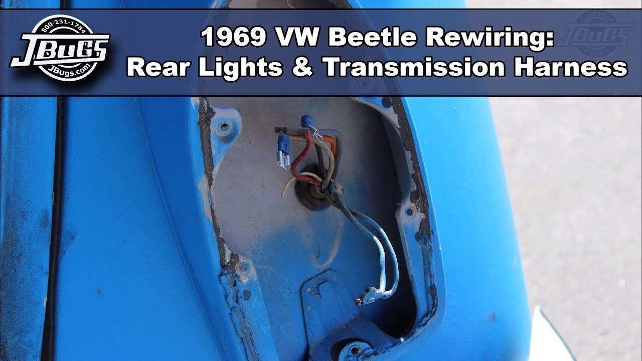 JBugs - 1969 VW Beetle Rewiring - Rear Lights and Transmission - YouTube