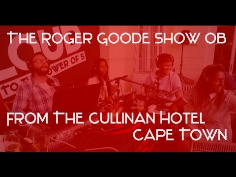 The Roger Goode Show in Cape Town | Cape Town Live Loud