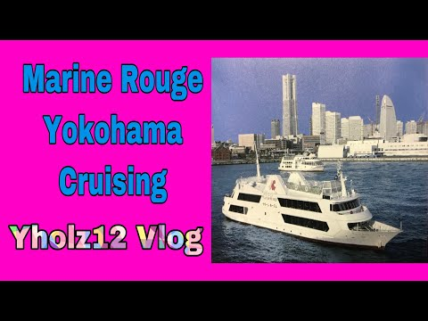 Marine Rouge Yokohama Cruising day tour