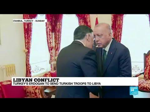 Libyan conflict: Turkey's Erdogan to send troops to Libya