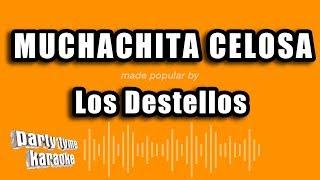 Los Destellos - Muchachita Celosa (Versión Karaoke)