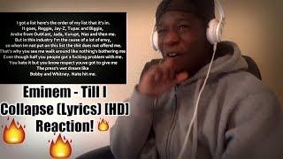 Eminem - Till I Collapse (Lyrics) [HD] Reaction!