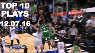 Repeat youtube video Top 10 NBA Plays: 12.07.16