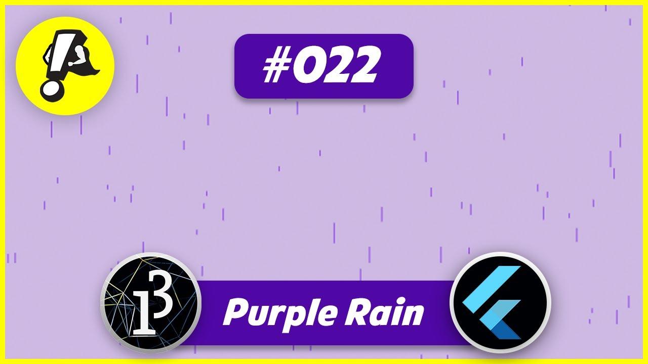 Flutter Processing - Coding challenge: Purple rain   Ep. 022