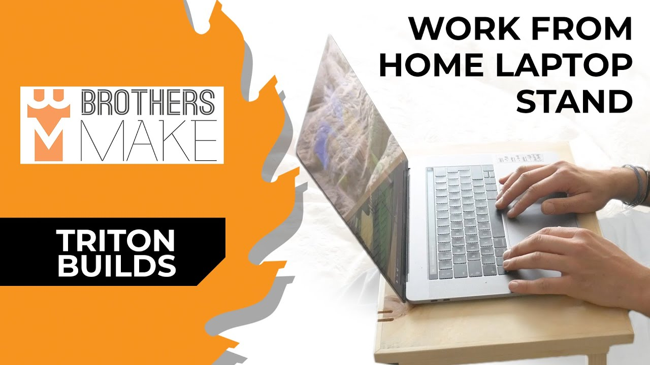 Make Working From Home Easier! - A Triton Build With Brothers Make