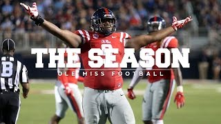 The Season: Ole Miss Football - Texas A&M (2015)