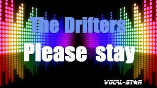 The Drifters - Please Stay (Karaoke Version) with Lyrics HD Vocal-Star Karaoke