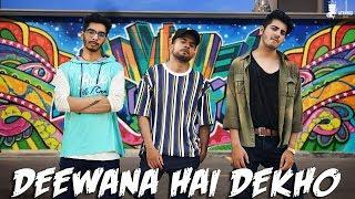 Deewana Hai Dekho Dance Cover | Featuring Mohit Mathur , Shubham Singh Bhati , Ravi Meghani