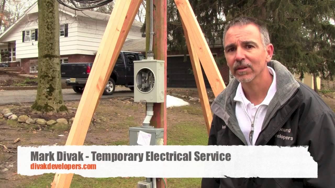 Custom Home Builder Tips  (Temporary Electrical Service