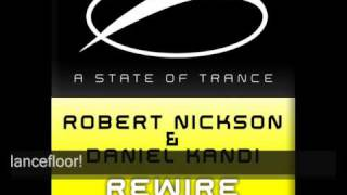 Robert Nickson & Daniel Kandi - Rewire (Original Mix) (ASOT112)