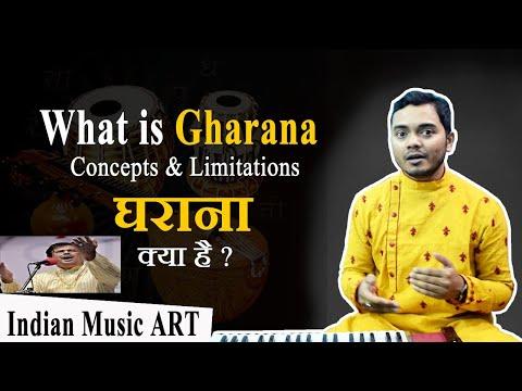 What is Gharana ?? Concepts & Limitations घराना क्या है और इसकी बारीक़ियाँ